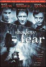 Shadow of Fear showtimes and tickets