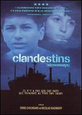 Clandestins showtimes and tickets