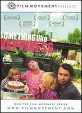 Something Like Happiness showtimes and tickets
