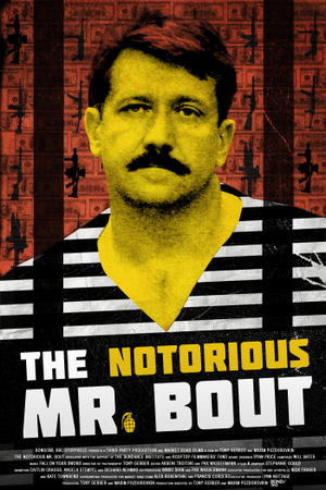 """Poster art for """"The Notorious Mr. Bout."""""""