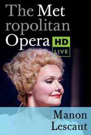 The Metropolitan Opera: Manon Lescaut poster art.