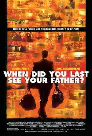 "Poster art for ""When Did You Last See Your Father?"""