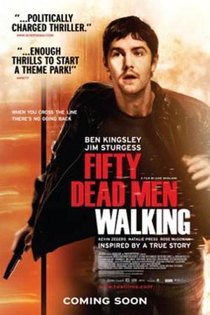 "Poster art for ""Fifty Dead Men Walking."""