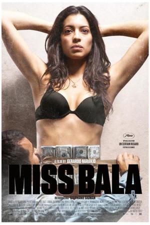 """Poster art for """"Miss Bala."""""""