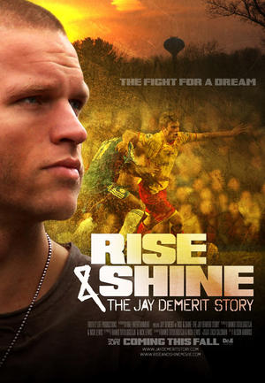 "Poster art for ""Rise and Shine: The Jay DeMerit Story."""