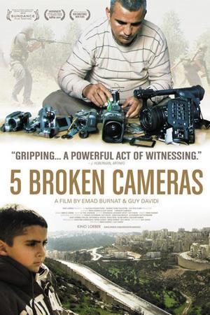"""Poster art for """"5 Broken Cameras."""""""