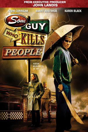 """Poster art for """"Some Guy Who Kills People."""""""
