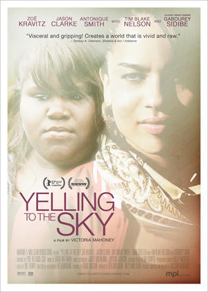 "Poster art for ""Yelling to the Sky."""