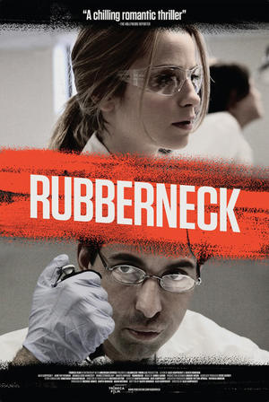 "Poster art for ""Rubberneck."""