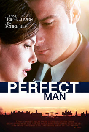 """Poster art for """"A Perfect Man."""""""