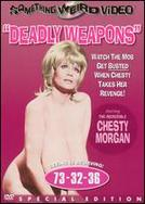 Deadly Weapons showtimes and tickets