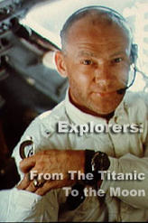 Explorers: From the Titanic to the Moon showtimes and tickets