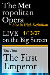 The Metropolitan Opera: Tan Dun – The First Emperor showtimes and tickets