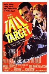 The Tall Target / Devil's Doorway showtimes and tickets