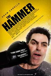 The Hammer (2008) showtimes and tickets