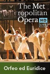 The Metropolitan Opera: Orfeo ed Euridice Encore showtimes and tickets
