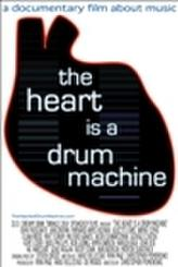 The Heart Is a Drum Machine showtimes and tickets