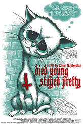 Died Young Stayed Pretty showtimes and tickets