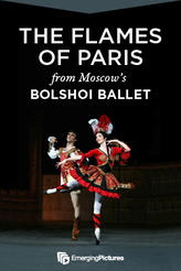 Bolshoi Ballet: The Flames of Paris showtimes and tickets
