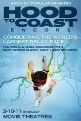 Hood to Coast Encore Event showtimes and tickets