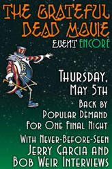 The Grateful Dead Movie Event Encore showtimes and tickets
