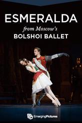 Esmeralda - Bolshoi LIVE showtimes and tickets