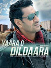 Yaara O Dildaara showtimes and tickets