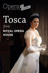 Royal Opera House: Tosca - Encore showtimes and tickets