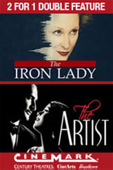 2 for 1 - The Iron Lady / The Artist showtimes and tickets
