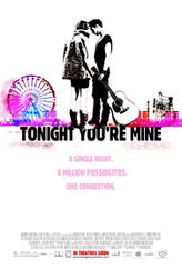 Tonight You're Mine showtimes and tickets