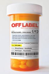 Off Label showtimes and tickets