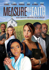 Measure of Faith showtimes and tickets