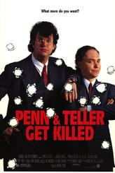 Play Dead / Penn And Teller Get Killed showtimes and tickets