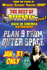 The Best of RiffTrax Live: Plan 9 From Outer Space!  showtimes and tickets