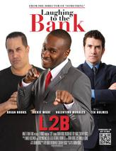 Laughing to the Bank showtimes and tickets