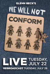 Glenn Beck's We Will Not Conform 2nd Showing showtimes and tickets