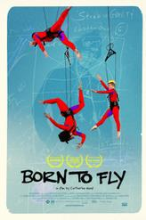 Born to Fly: Elizabeth Streb vs. Gravity showtimes and tickets