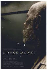 Horse Money showtimes and tickets