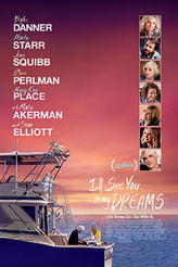 I'll See You In My Dreams showtimes and tickets