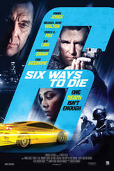 6 Ways to Die showtimes and tickets