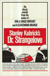Dr. Strangelove / The Loved One showtimes and tickets