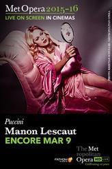 The Metropolitan Opera: Manon Lescaut ENCORE showtimes and tickets