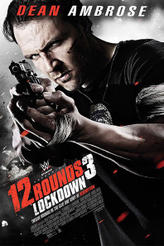 12 Rounds 3: Lockdown showtimes and tickets