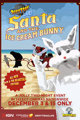 RiffTrax: Santa and the Ice Cream Bunny ENCORE showtimes and tickets