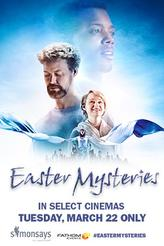 Easter Mysteries showtimes and tickets