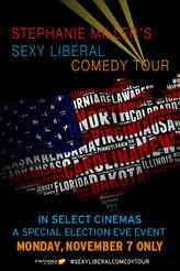 Stephanie Miller's Sexy Liberal Comedy Tour showtimes and tickets