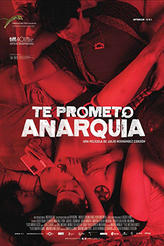 Hola Mexico: I Promise You Anarchy showtimes and tickets