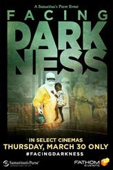 Samaritan's Purse pres. Facing Darkness showtimes and tickets