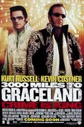 3,000 Miles To Graceland showtimes and tickets