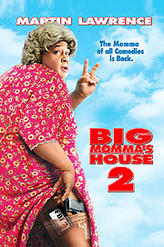 Big Momma's House 2 showtimes and tickets